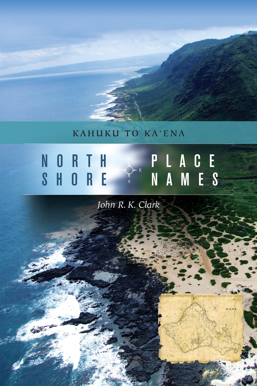 North Shore Place Names: Kahuku to Kaʻena