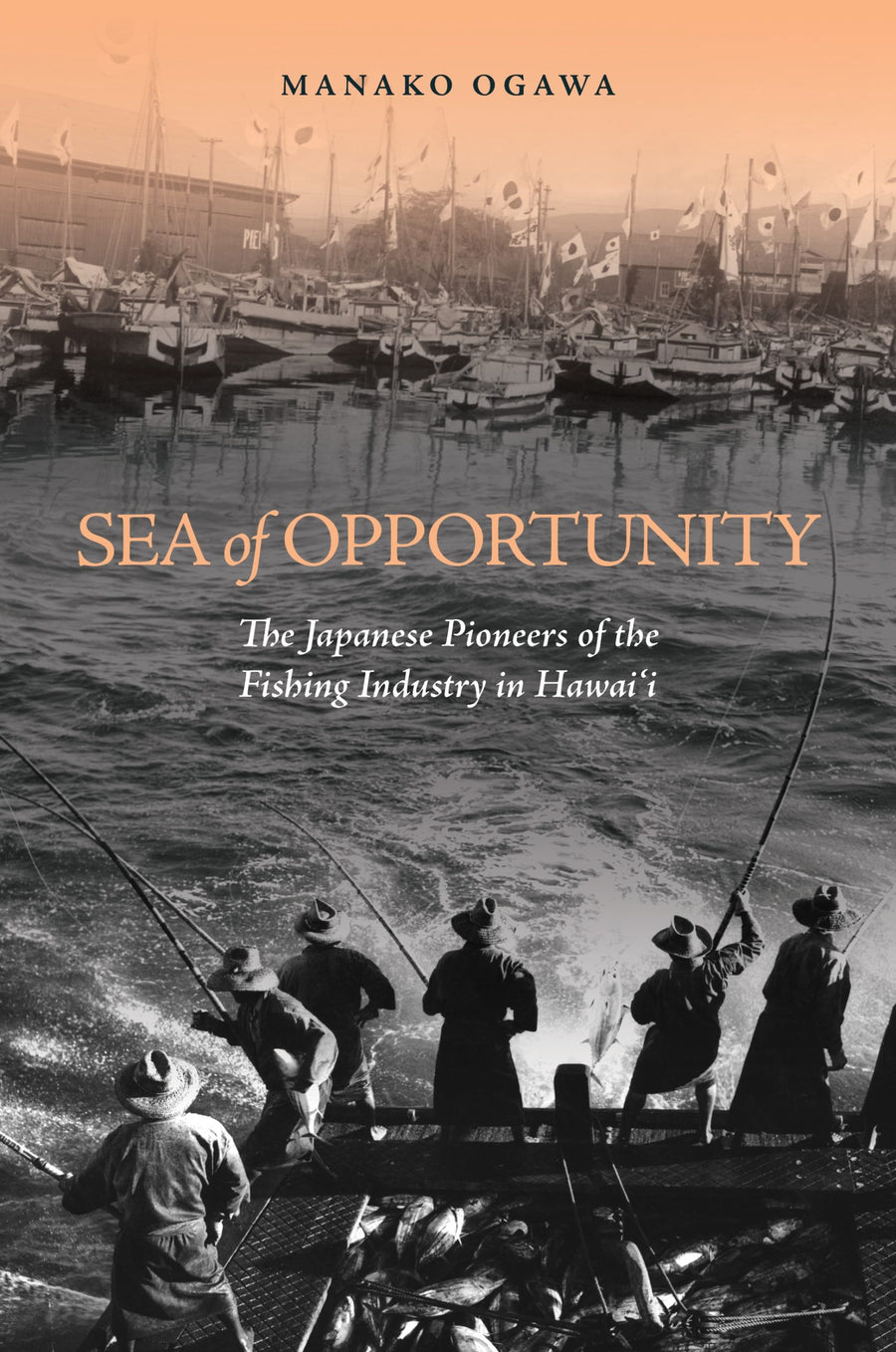 Sea of Opportunity: The Japanese Pioneers of the Fishing Industry in Hawaiʻi