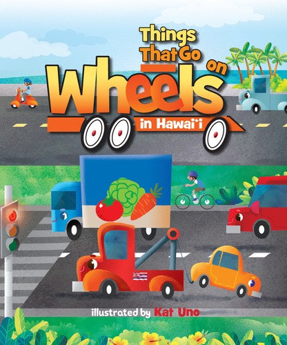 Things That Go on Wheels in Hawaiʻi