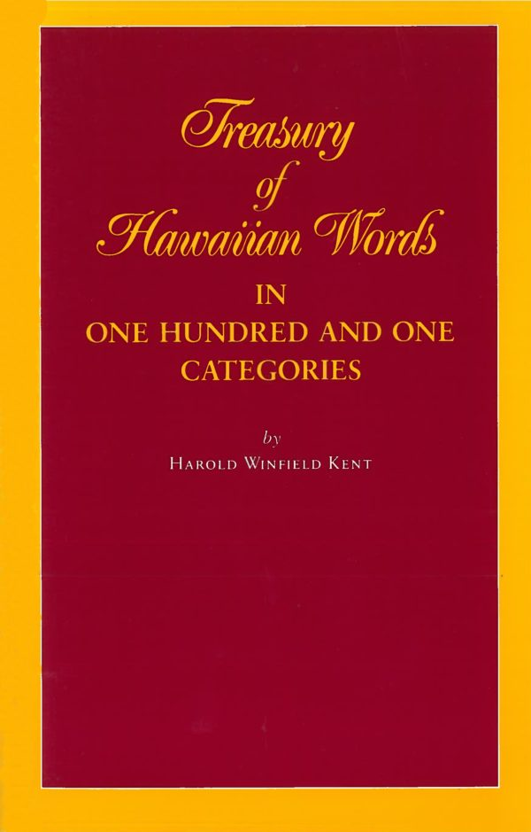 Treasury of Hawaiian Words in One Hundred and One Categories