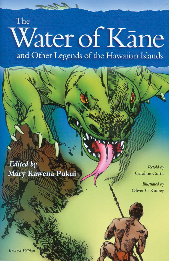 Water of Kāne and Other Legends of the Hawaiian Islands, The