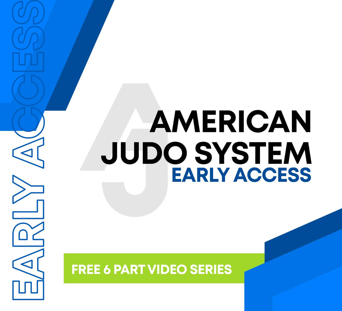 American Judo System - Early Access Special