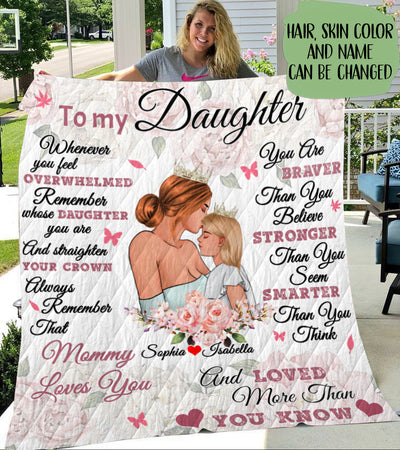 Daughter and Mom - Love More Than You Know - Personalized Custom Quilt