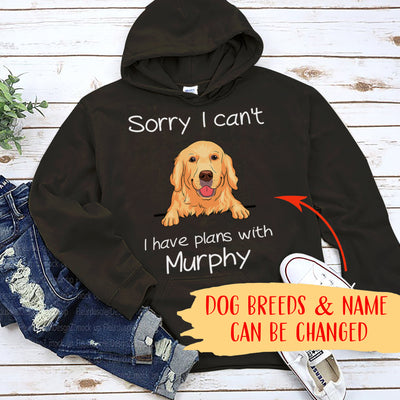 SORRY I CAN'T - PERSONALIZED CUSTOM HOODIE