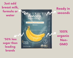 Amara Baby Food Is Ready In Seconds Less Sugar Just Add Milk Formula Or Water 100% Organic Non-GMO Banana