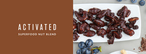 Activated Superfood Nut Blend Dark Chocolate Cacao Covered Nuts