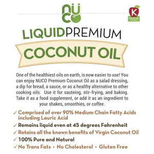 NUCO Liquid Premium Coconut Oil Information Sheet One Of The Healthiest Oils On Earth No Trans Fat No Cholesterol
