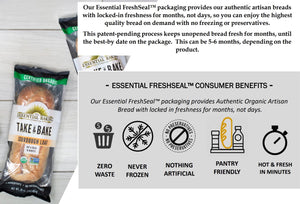 Zero Waste Never Frozen Nothing Artificial Pantry Friendly Hot And Fresh In Minutes Essential Baking Company FreshSeal Packaging