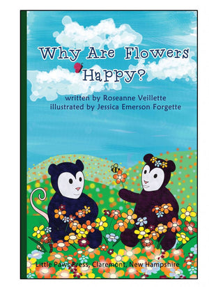 Why Are Flowers Happy?