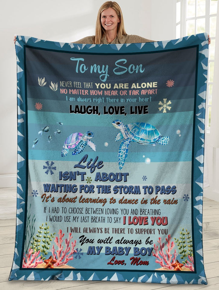 Sea Turtles Mom To My Son Remember That You Are Not Alone Ultra Soft Cozy Plush Fleece Blanket