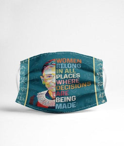 RBG women belong in all peaces Cloth Mask