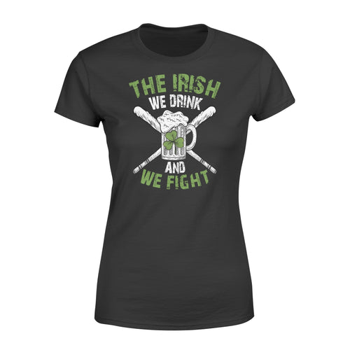 St Patrick's Day 2020 Drink and fight - Standard Women's T-shirt - Family Presents