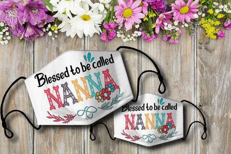 Blessed to be called NANNA Cloth Mask