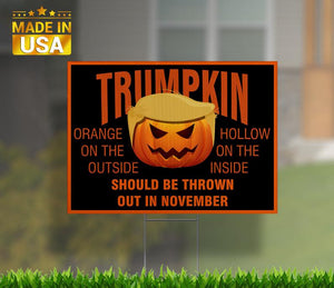 Trumpkin Should Be Thrown Out In November, Halloween yard sign