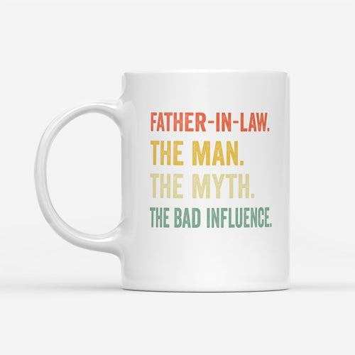 father in law - the man - White Mug