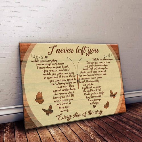 I Never Left You Butterfly Sign Matte Canvas
