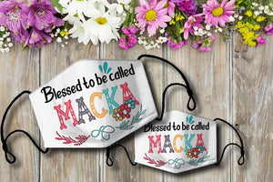 Blessed to be called MACKA Cloth Mask