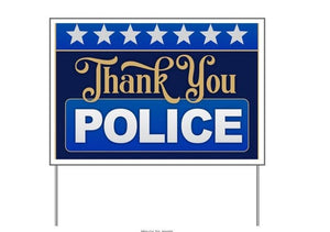 Thank you Police - Yard Sign