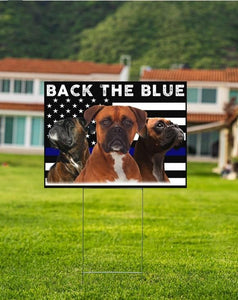 Boxer - Back the blue line - Yard Sign