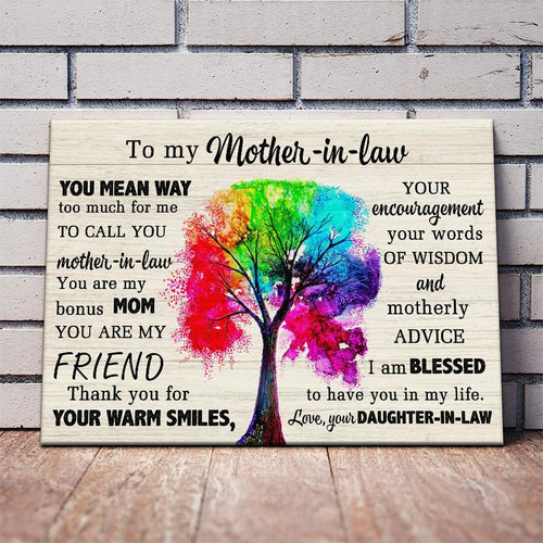 Mother-in-law canvas - You mean way too much for me to call Mother's Day gift