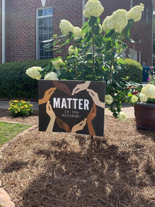 Black Lives Matter yard sign, Matter is the Minimum, black lifes matter sign for yard, black lifes matter, BLM yard sign, blm sign for yard