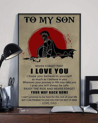 Customized - To My Son Never Forget That I Love You Warrior Dad - Print Poster Wall Art Home Decor - Gift for Grandson - Canvas