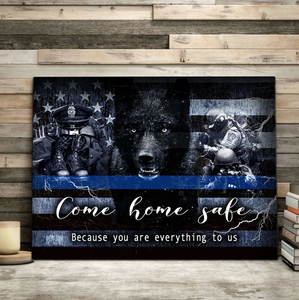 CANVAS - POLICE - Come home safe Wall Art Canvas  -Birthday, Christmas gift