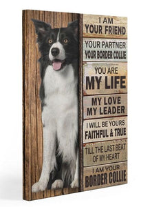 Border Collie Partner Gallery Wrapped Canvas Prints - I am your friend, your partner Canvas