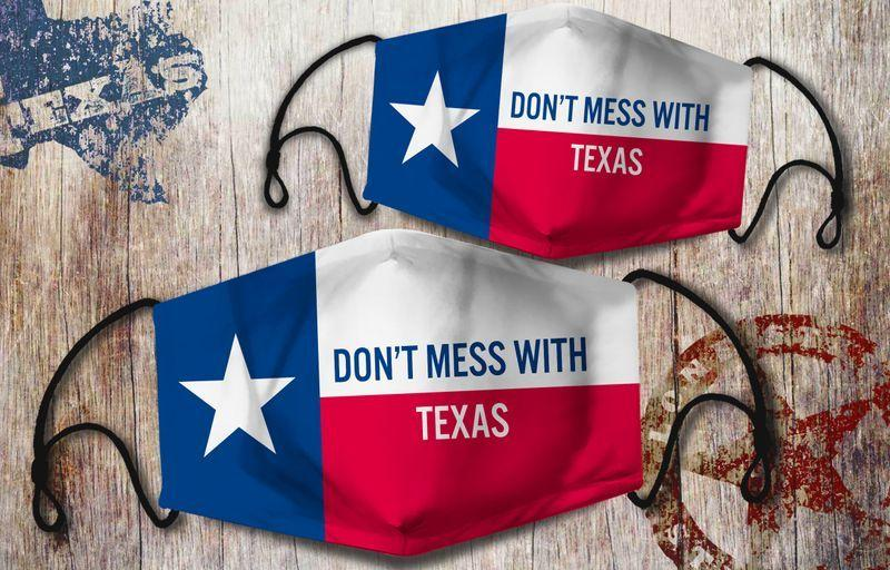 DON'T MES WITH TEXAS CLOTH MASK