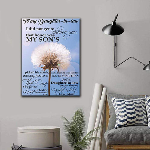 Daughter-in-law Canvas To My Daughter-in-law I did not get to choose you that honor was my son's Matte Canvas - Family Presents