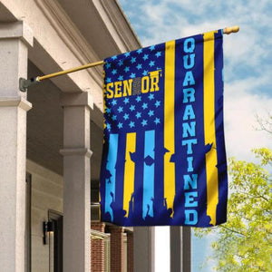 Senior 2020 Quarantined Flag - Garden Flag House Flag
