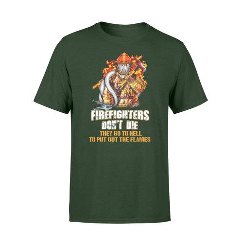 Firefighters Don't Die Premium T-shirt - Family Presents