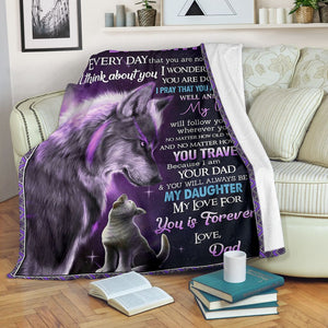 Blanket - Special gift from wolf dad to daughter - For Birthday, Christmas - You will always be my daughter