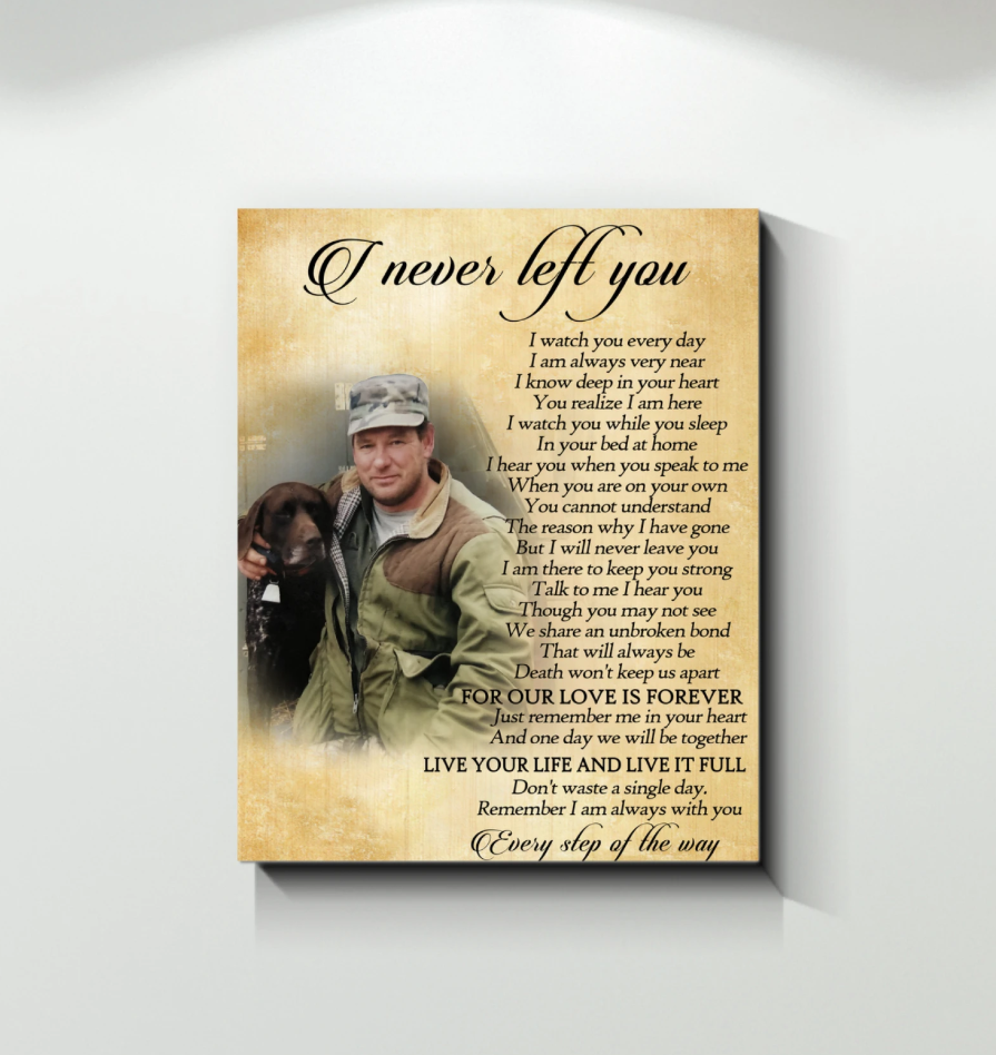 Canvas - CT2 - I Never Left You Wall Art Canvas - Anniversary, Birthday, Christmas gift - Remember I am always with you