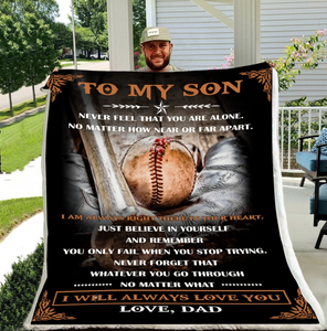 Dad to son blanket - I will always love you baseball blanket, christmas gift for son, baseball blanket lover, graduation gift for son, best gifts for baseball fans