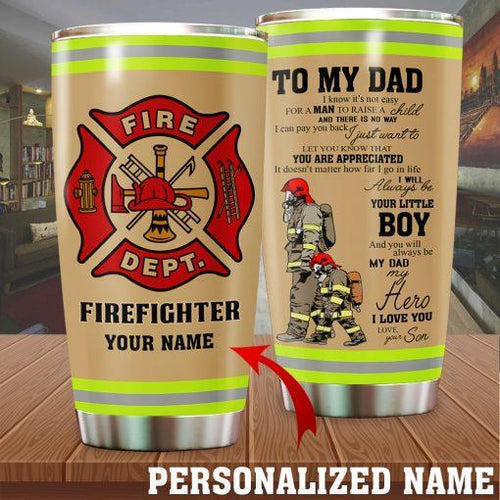 My dad - My hero - Firefighter - Stainless Steel Tumbler