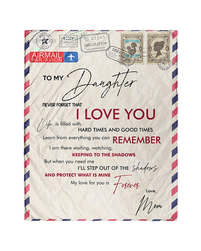 Letter Blanket - Special gift from mom to daughter - Gift for Birthday, Christmas - My love for you is forever