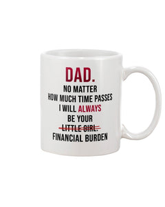 Dad, no matter how much time passes - white mug
