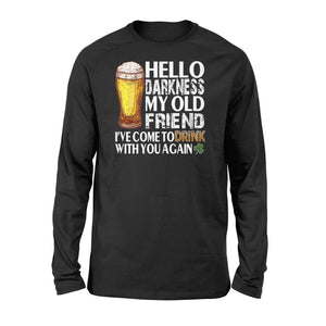 St Patrick's Day 2020 Hello darkness my old friend - Standard Long Sleeve - Family Presents