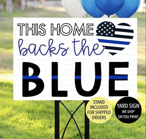 Home Back the Blue Yard Sign, Police Appreciation Sign, Back the Blue Sign, Police Officer Home, Thin Blue Line Yard Sign