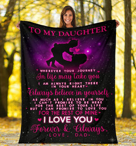 BLANKET - TO MY DAUGHTER - I LOVE YOU FOREVER & ALWAYS