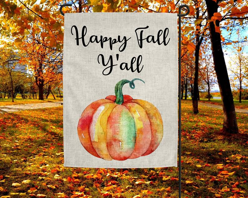 Happy Fall Ya'll Small Garden Flag  -  Garden Flag House Flag