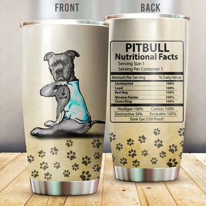 Designed Tumbler - Pitbull Lovers, Pitbull Nutritional Facts