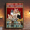 Retired Teacher - With A House Full Of Cats Canvas