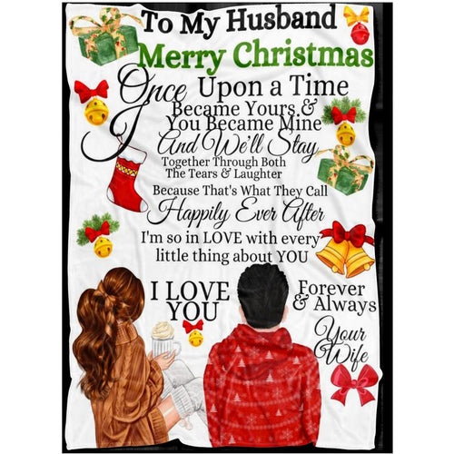 Once Upon A Time Husband Wife Blanket, I Love You Blanket,Wife Husband Blanket,Christmas Blanket - Anniversary Birthday Christmas Housewarming Gift Home Decor