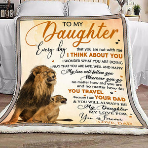 Blanket - Lion Dad to daughter - Father and Daughter - My love will follow you wherever you go