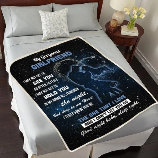 GIRLFRIEND BLANKET TO MY GORGEOUS GIRLFRIEND I MAY NOT GET TO SEE YOU FLEECE BLANKET