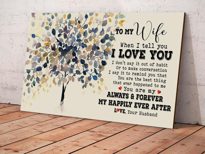 Canvas Prints - Gift to wife from husband - Anniversary, Valetine day, Christmas gift - You are my happily ever after