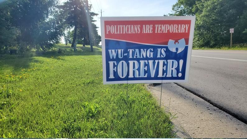 Politicians are Temporary, Wu-Tang is FOREVER NEW V.2!! Custom political yard sign w/wire stake, 90's hip-hop, lawn sign, yard sign