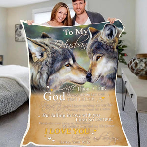 Husband Wolf Blanket - To my husband once upon a time God blessed the broken road that led me straight to you - Fleece Blanket - Family Presents